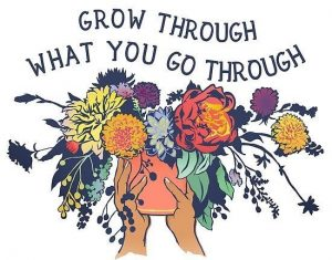 illustration of hand holding a flower pot with the words grow through what you go through overhead